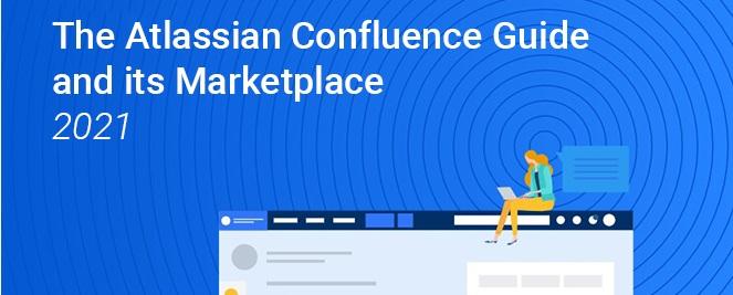 NOUVELLE ETUDE : Le guide de Confluence et son marketplace